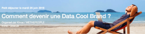 #MARKETING - RGPD : Devenez une Data Cool Brand - By Kinoa @ WETHEPEOPLE (au Studio)  | Paris | Île-de-France | France