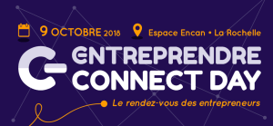 #ENTREPRENARIAT - Entreprendre Connect Day - By Atlantika Evénements @ Quai Louis Prunier | La Rochelle | Nouvelle-Aquitaine | France