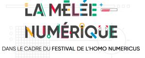 #INNOVATIONS - #MeleeNum - Mêlée Numérique - By La Mêlée @ Quai des Savoirs  | Toulouse | Occitanie | France