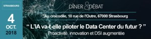 #INNOVATION - L'IA va t-elle piloter le Data Center du futur ? By IT for business @ Au crocodile  | Strasbourg | Grand Est | France