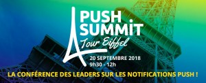 #MARKETING - Le Push Summit Tour Eiffel - By Accengage @ Tour Eiffel, Salon Gustave Eiffel | Paris | Île-de-France | France