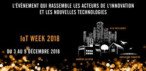#IT - IoT WEEK 2018 - By CITC @ Lille - Lomme - Tourcoing - Roubaix