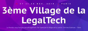 #IT - 3ème Village de la LegalTech - By OpenLaw - Village de la Justice @ Cité des Sciences et de l'Industrie | Paris | Île-de-France | France