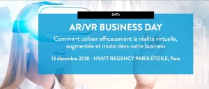 #INNOVATIONS - Comment utiliser efficacement la réalité virtuelle, augmentée et mixte dans votre business ? - By L'Usine Digitale Events @ Hyatt Regency Paris Étoile | Paris | Île-de-France | France
