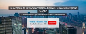 "#INNOVATIONS - Les enjeux de la transformation digitale : le rôle stratégique du CFO - By Les Echos Events @ Groupe Les Echos - Le Parisien - Auditorium ""10 Grenelle"" 