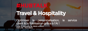 #MARKETING #HUBTALK - Optimiser la personnalisation, le service client & la fidélisation grâce à l'AI ! - By Hub Institute @ HUB LAB  | Paris | Île-de-France | France