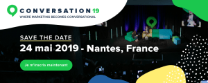 #MARKETING – Conversation 2019 – By iAdvize @ Nantes - France