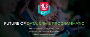 #TECH - Future of Data, CRM & Programmatic - By Hub Institute @ Maison de la Mutualité