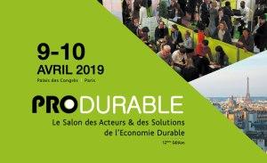#INNOVATIONS -  PRODURABLE - Le Salon des Acteurs et des Solutions de l'Economie Durable - By Todday @ Palais des congrès