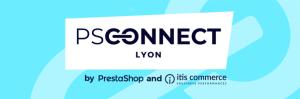 #RETAIL - PSConnect Lyon - By PrestaShop @ L'Embarcadère Lyon
