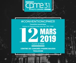 #Transformation - Transition numérique PME - By CPME31 @ Centre de Congrés Pierre Baudis