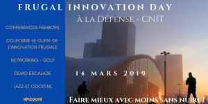 #INNOVATIONS - #FrugalInnovationDay- By Frugal Company @ Cnit La Défense 2