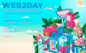 #INNOVATIONS  - #Web2day Digital Springbreak - By LA CANTINE @ Stereolux
