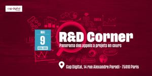 #ENTREPRENARIAT - R&D CORNER : Panorama des appels à projets en cours - By Cap Digital @ Cap Digital
