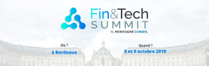 #TECH - Fin&Tech Summit - By Montaigne Conseil @ KEDGE Business School