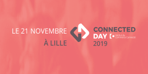 #RETAIL - Connected Day Lille - By L'Institut du Commerce Connecté @ campus de l'EDHEC