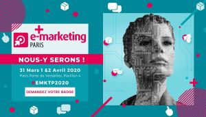 #MARKETING - E-Marketing 2020 - By WeYou Group @ Porte de Versailles