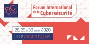 #TECHNOLOGIES - FIC ( Forum International de la Cybersécurité ) - By Gendarmerie nationale et CEIS @ Lille Grand Palais