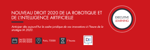 #INNOVATIONS - Nouveau Droit 2020 de la Robotique et de L'Intelligence Artificielle - By Executive Learning