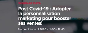 #MARKETING #WEBINAR - Post Covid-19 : Adopter la personnalisation marketing pour booster ses ventes! - By Hubinstitute