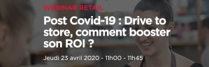 #RETAIL #WEBINAR - Post Covid-19 : Drive to store, comment booster son ROI ? - By Hubinstitute