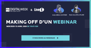 #MARKETING - Making OFF d'un webinar - By LiveE & La Brigade Du Web