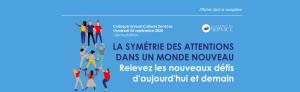 #MARKETING - On line & Présentiel- LA SYMÉTRIE DES ATTENTIONS DANS UN MONDE NOUVEAU - By Académie du Service