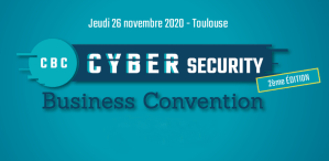 #TECHNOLOGIES - Cyber Security Business Convention - By LaDepeche Events @ Centre de Congrès Pierre Baudis