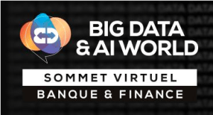 #INNOVATIONS - Sommet Virtuel : Banque, Finance & Assurance - By Big Data & AI World