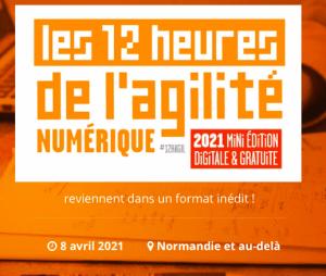 #MARKETING - Les 12 heures de l'agilité numérique - By Club de la Presse et de la Communication Normandie
