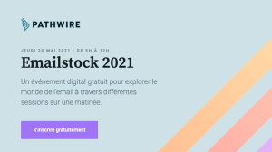 #MARKETING - Emailstock 2021 - By PATHWIRE