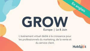 #MARKETING - GROW Europe 2021 - By HUBSPOT