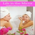 Life in the Mirror