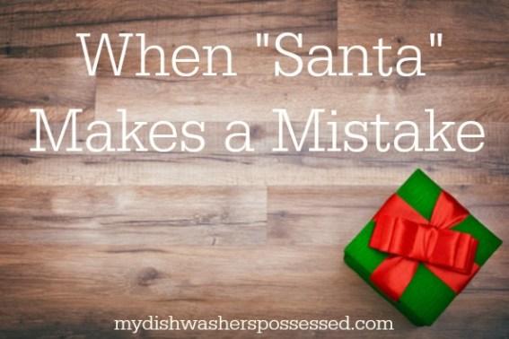 "When ""Santa"" Makes a Mistake"