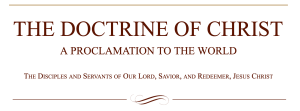 The Doctrine of Christ - A Proclamation to the World