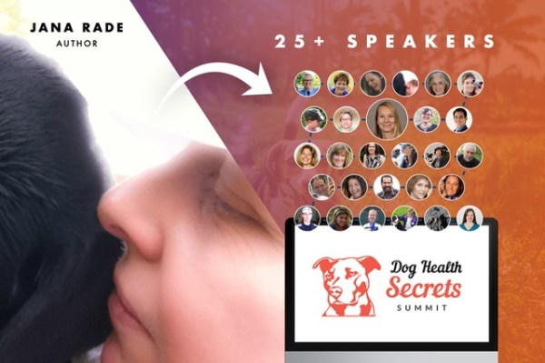 Jana Rade is one of the featured speakers at the Dog Health Secrets Summig 2020