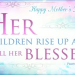 Prayers for the Week: Happy Mother's Day