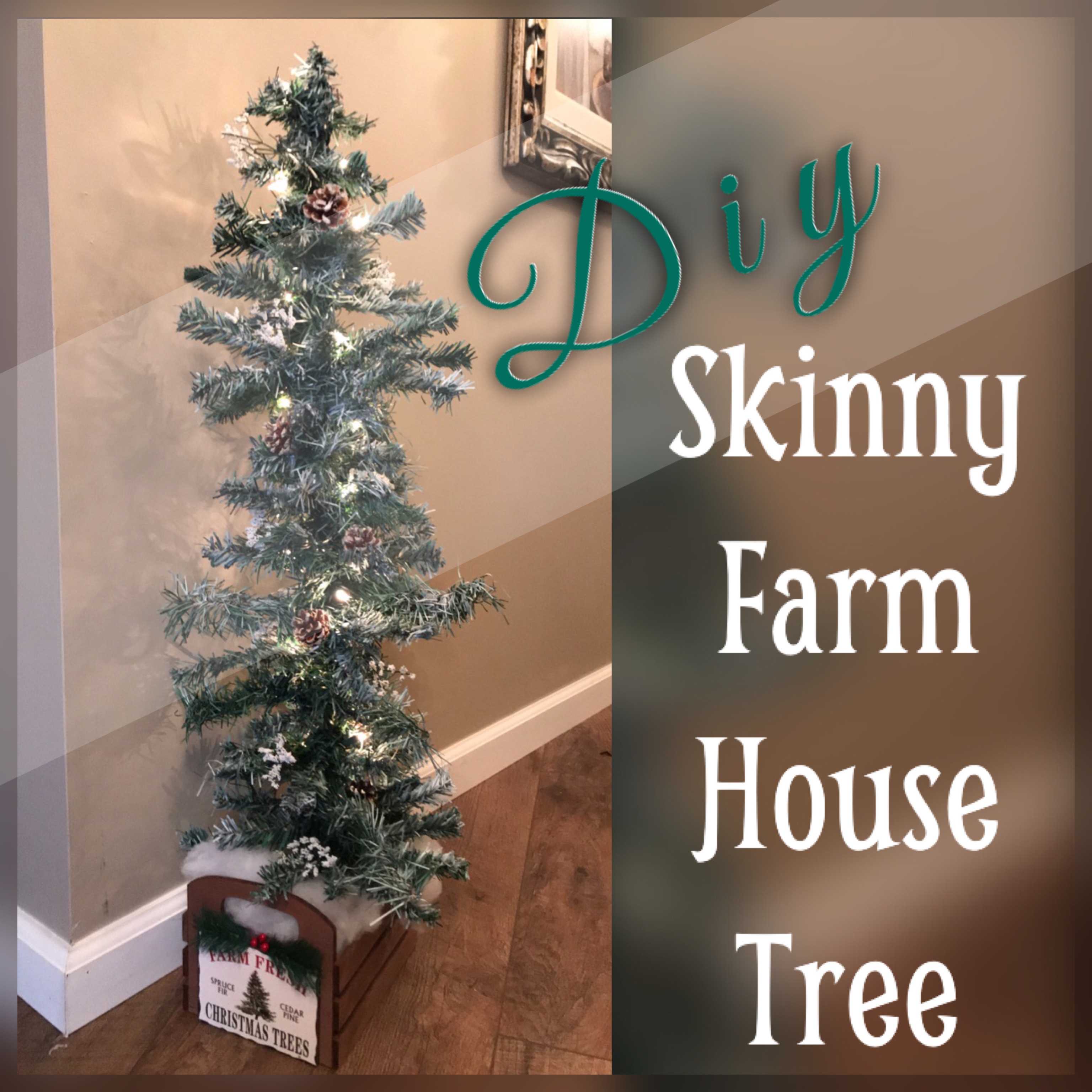 DIY Skinny Farmhouse Tree