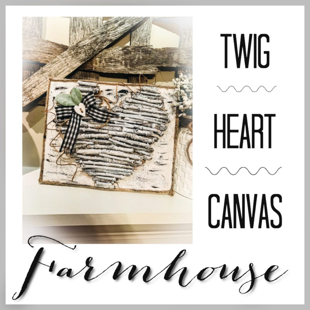 farmhouse twig heart canvas