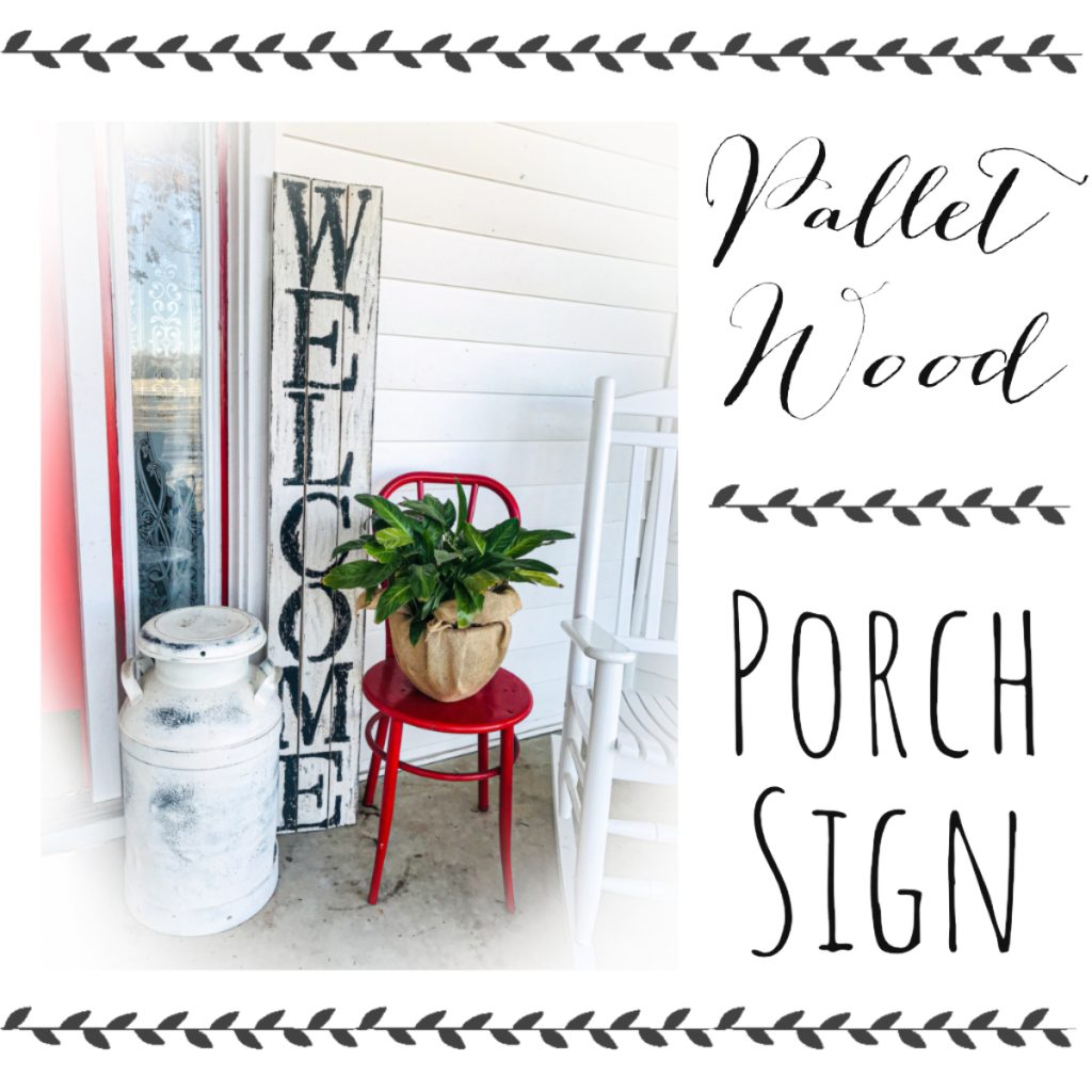 pallet wood farmhouse welcome porch sign