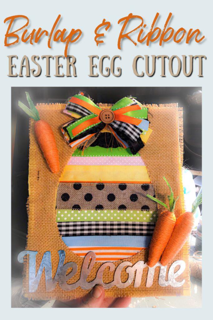 burlap & ribbon easter egg cutout