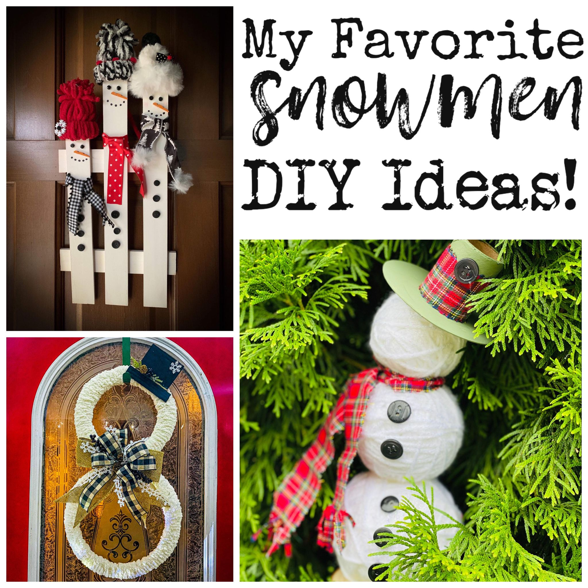 Read more about the article My Favorite Snowmen DIY Ideas!