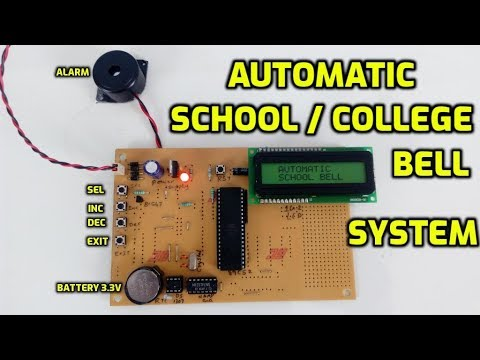 Automatic Bell System For Schools or Colleges