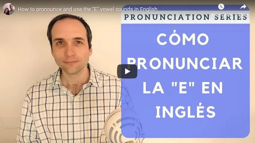 """Aprende cómo pronunciar la """"e"""" en inglés con este vídeo"""