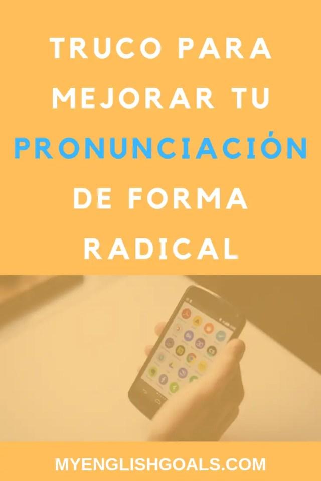 ¿Tienes problemas con la pronunciación del inglés o cualquier otro idioma que estés estudiando? ¿No te entienden cuando hablas? Te enseñamos un truco para mejorar tu pronunciación de forma radical.