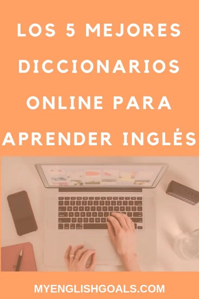 Los 5 mejores diccionarios online para aprender inglés.