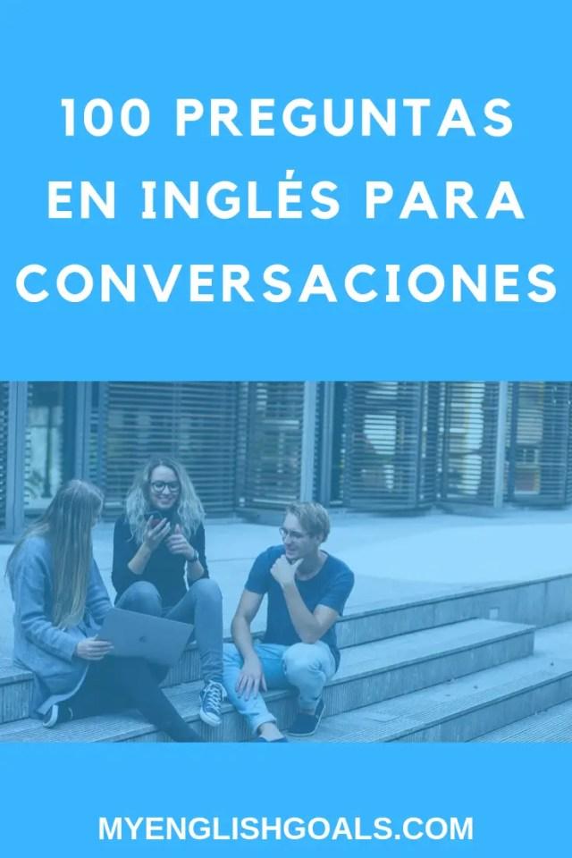 Como Preguntar En Ingles Como Un Campeon 100 Preguntas Para Conversaciones