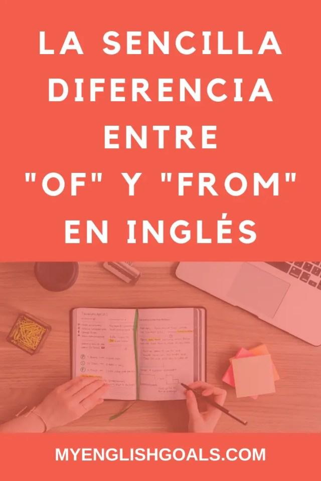 """La sencilla diferencia entre """"of"""" y """"from"""" en inglés. My English Goals"""