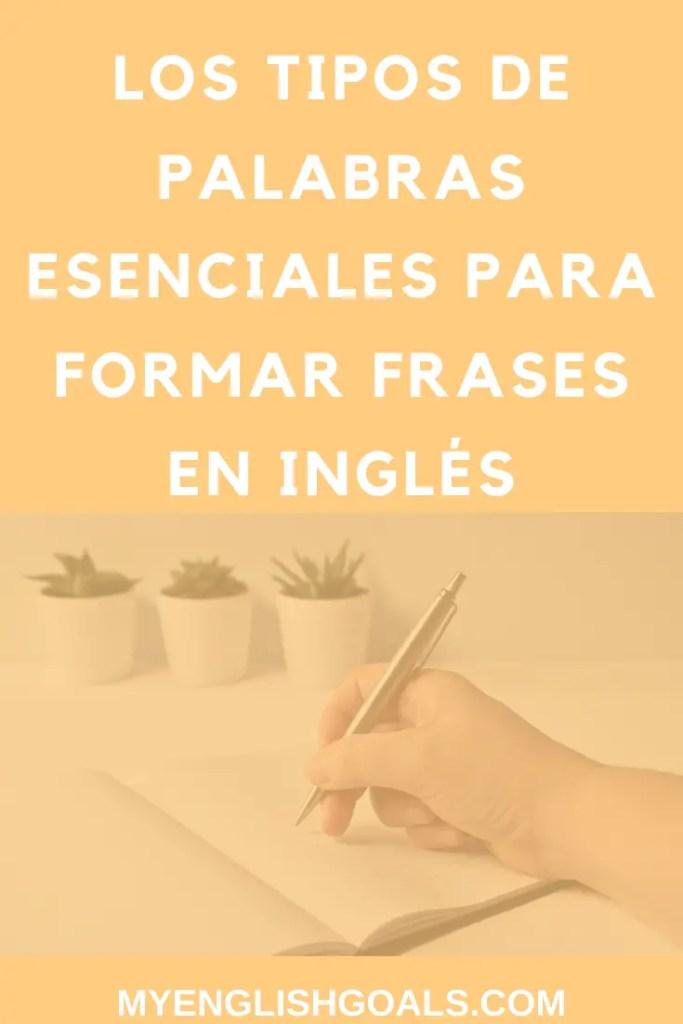 Los tipos de palabras esenciales para formar frases en inglés - My English Goals