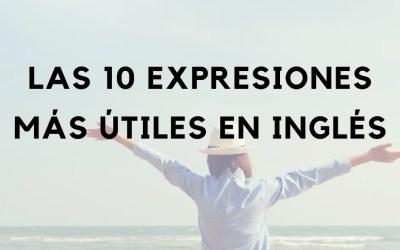 Las 10 expresiones más útiles en inglés